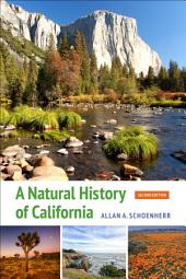 A Natural History of California: Second Edition, Edition 2