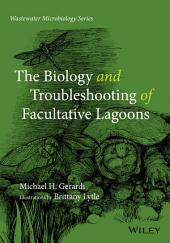 The Biology and Troubleshooting of Facultative Lagoons