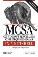 MCSA on Windows Server 2003 Core Exams in a Nutshell PDF