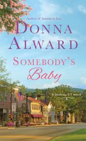 Somebody's Baby: A Darling, VT Novel