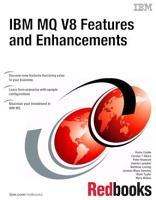 IBM MQ V8 Features and Enhancements PDF