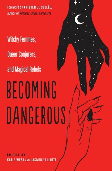 Download Becoming Dangerous Book
