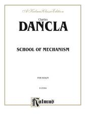 School of Mechanism, Opus 74: For Violin
