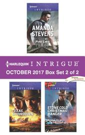 Harlequin Intrigue October 2017 - Box Set 2 of 2: Pine Lake\Texas Showdown\Stone Cold Christmas Ranger