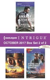 Harlequin Intrigue October 2017 - Box Set 2 of 2: Pine Lake\Texas Showdown\Stone Cold Christmas Ranger