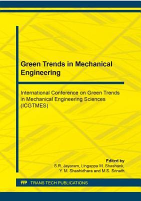 Green Trends in Mechanical Engineering