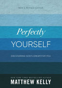 Perfectly Yourself New And Revised Edition