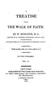 A Treatise Upon the Walk of Faith: Volume 2