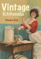 Vintage Kitchenalia PDF