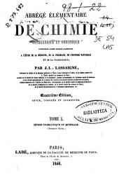 Abrégé élémentaire de chimie inorganique et organique: considérée comme science accessoire a l'étude de la médecine, de la pharmacie, de la'histoire naturelle et de la technologie