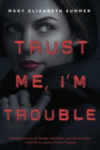 Trust Me  I m Trouble