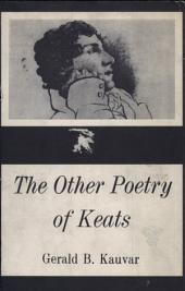 The Other Poetry of Keats