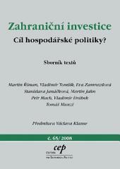 Zahraniční investice: cíl hospodářské politiky?