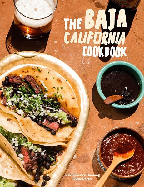 Download The Baja California Cookbook Book