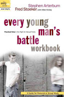 Every Young Man s Battle Workbook