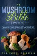 The Mushroom Bible  3 Book in 1  PDF