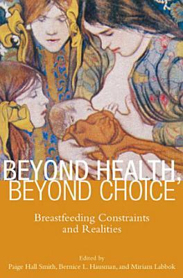 Beyond Health  Beyond Choice