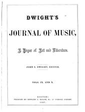 Dwight's Journal of Music: Volumes 9-10