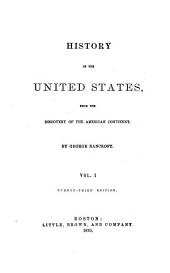History of the Colonization of the United States: Volume 1