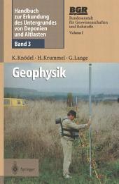 Handbuch zur Erkundung des Untergrundes von Deponien und Altlasten: Band 3: Geophysik