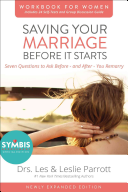 Saving Your Marriage Before It Starts Workbook For Women Revised