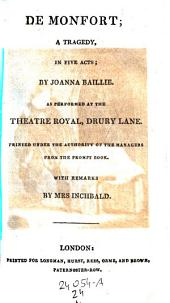 De Montfort: A Tragedy ... as Performed at the Theatre Royal, Drury Lane