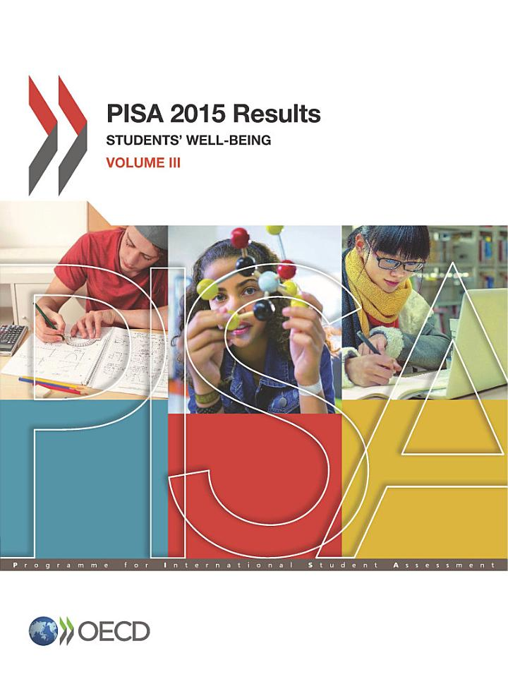 PISA 2015 Results (Volume III) Students' Well-Being