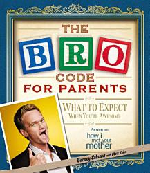 The Bro Code For Parents Book PDF
