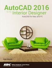 AutoCAD 2016 for the Interior Designer
