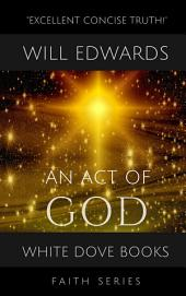 An Act of God: A Timely Synthesis