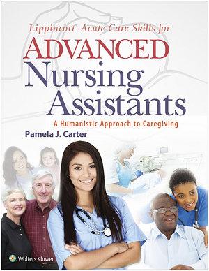 Lippincott Acute Care Skills for Advanced Nursing Assistants