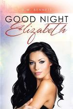 GOOD NIGHT ELIZABETH