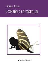 L'ombra e la farfalla