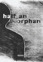 Half an Orphan