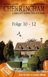 Cherringham Sammelband IV - Folge 10-12: Landluft kann tödlich sein
