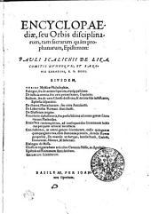 ENCYCLOPAEdiae, seu Orbis disciplinarum, tam sacrarum quam prophanarum, Epistemon