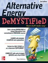 Alternative Energy DeMYSTiFieD, 2nd Edition: Edition 2