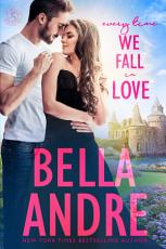 Every Time We Fall In Love: New York Sullivans (Contemporary Romance)