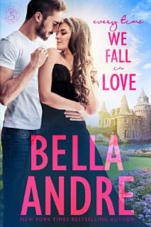 Every Time We Fall In Love  New York Sullivans  Contemporary Romance  Book