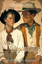 New Beginnings: A Historical Western Romance