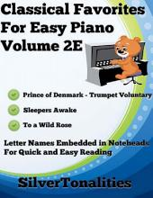 Classical Favorites for Easy Piano Volume 2 E