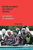 Natural Resources and Conflict in Africa PDF