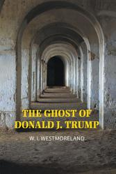 The Ghost Of Donald J Trump Book PDF