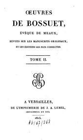 Oeuvres: revues sur les manuscrits originaux et les éditions les plus correctes, Volume2