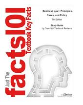 Business Law , Principles, Cases, and Policy: Edition 7
