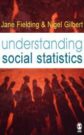Understanding Social Statistics: Edition 2