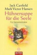 H  hnersuppe f  r die Seele   f  r Katzenliebhaber PDF