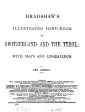 Bradshaw's illustrated hand-book to Switzerland and the Tyrol: Volume 30