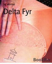 Delta Fyr