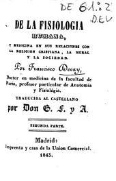 De la fisiologia humana, y medicina en sus relaciones con la religión cristiana, la moral y la sociedad: Volumen 2